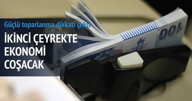 Türkiye ekonomisi İkinci çeyrekte coşacak!