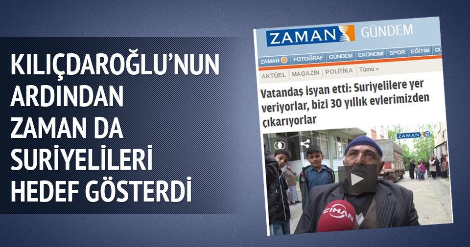 Kılıçdaroğlu'nun ardından Zaman da Suriyelileri hedef gösterdi