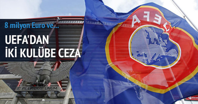 Şok gelişme! UEFA'dan iki kulübe ceza