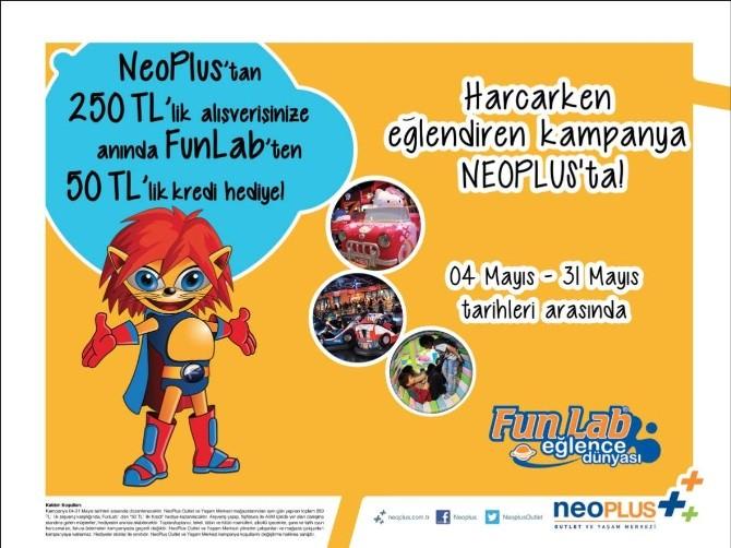Harcarken Eğlendiren Kampanya Neoplus'ta