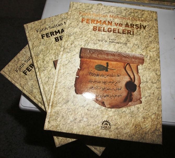 Gebze Belediyesi'nden Fatih'in Fermanları Kitabı