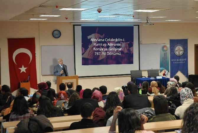 Mevlana'nın Konya'ya Gelişi KTO Karatay Üniversitesi'nde Anıldı