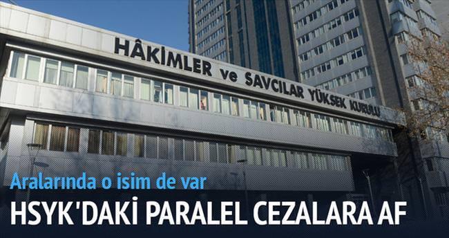 HSYK'daki Paralel cezalara af