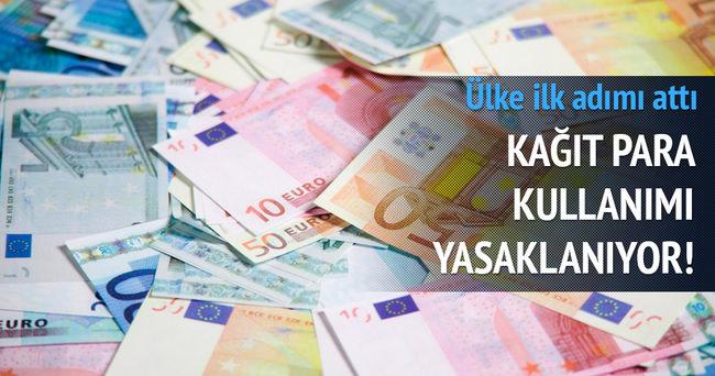 O ülkede kağıt para yasaklanıyor!
