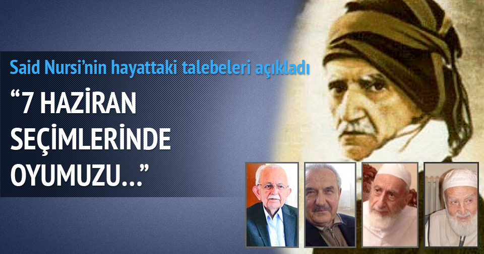 Said Nursi'nin talebeleri oy vereceği partiyi açıkladı