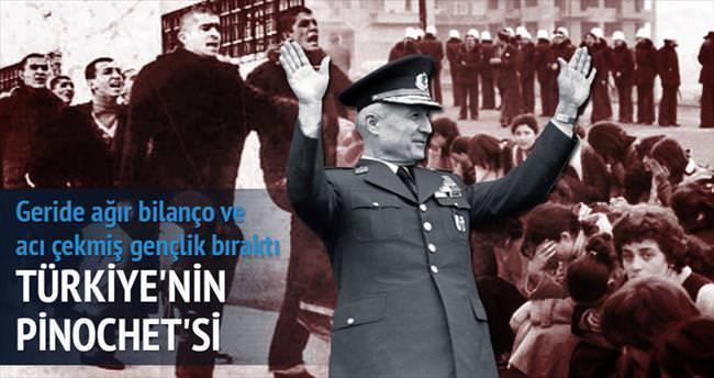 Türkiye'nin Pinochet'si
