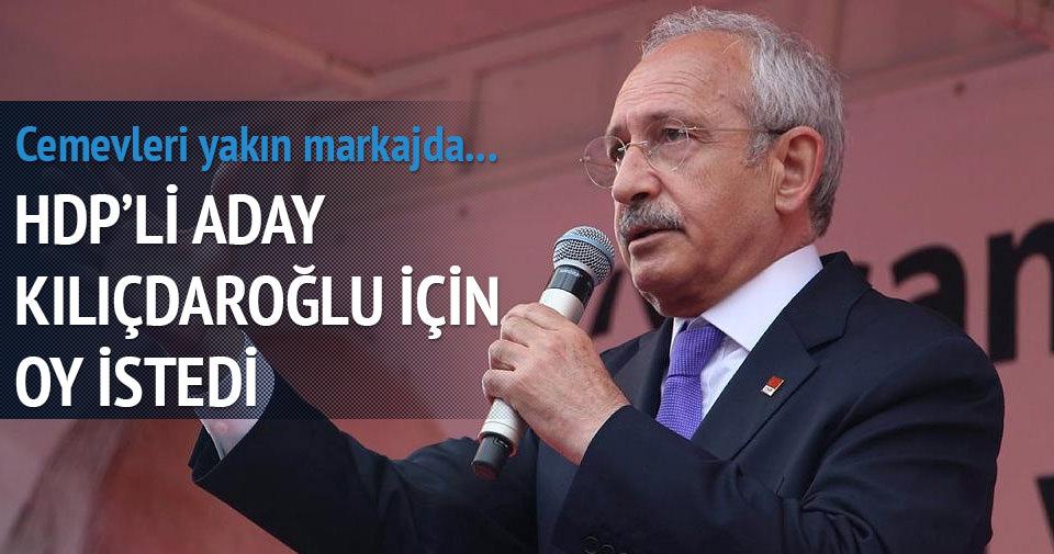 HDP'li aday Kılıçdaroğlu için oy istedi