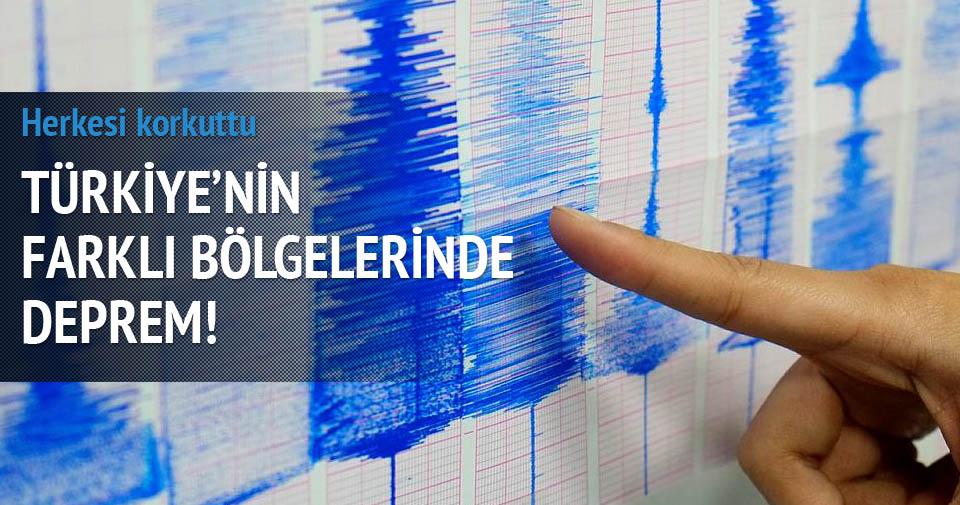 Türkiye'nin farklı yerlerinde deprem