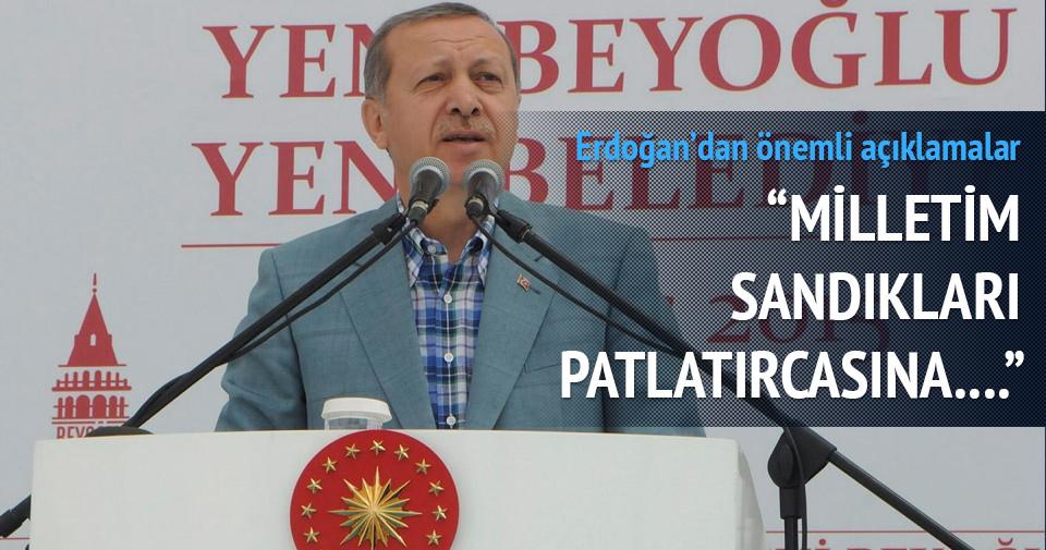 Erdoğan: Milletim sandıkları patlatırcasına...