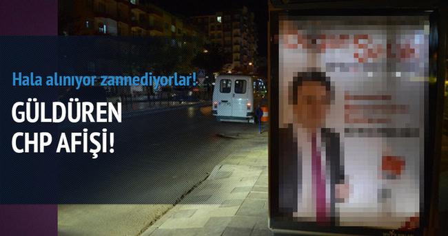 Güldüren CHP afişi