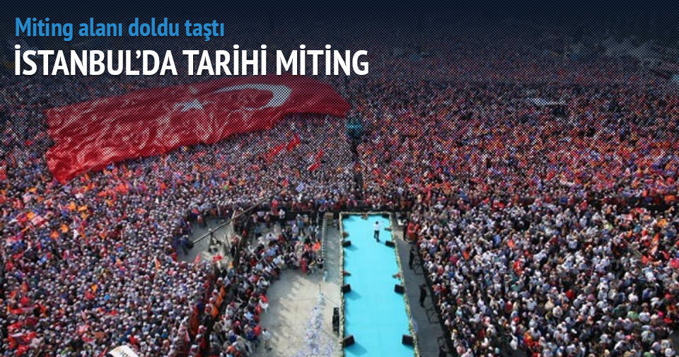 İstanbul'da tarihi miting