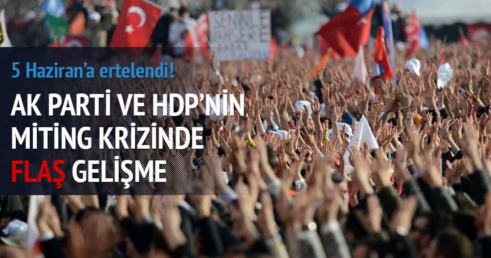 AK Parti ve HDP'nin miting krizi çözüldü