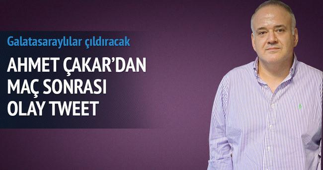 Ahmet Çakar'dan G.Saraylıları kızdıracak tweet