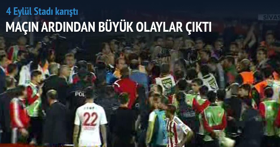 Sivasspor Galatasaray maçının ardından olaylar çıktı
