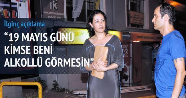 Meltem Cumbul: Kimse beni alkollü görmesin