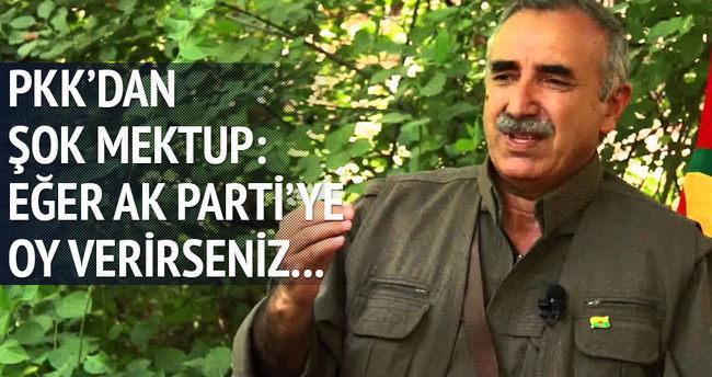 PKK'dan şok mektup: AK Parti'ye oy verirseniz...