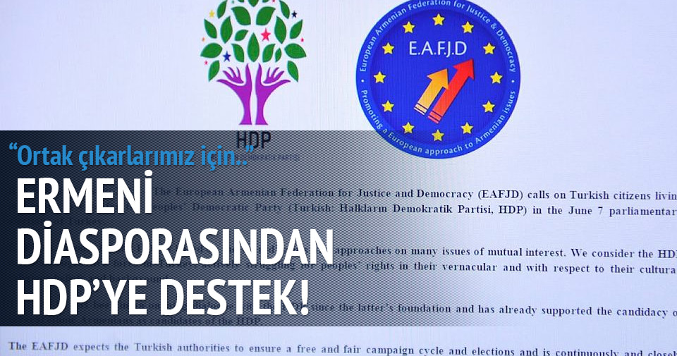 Ermeni diasporasından skandal HDP çağrısı