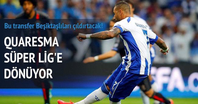Quaresma Süper Lig'e dönüyor