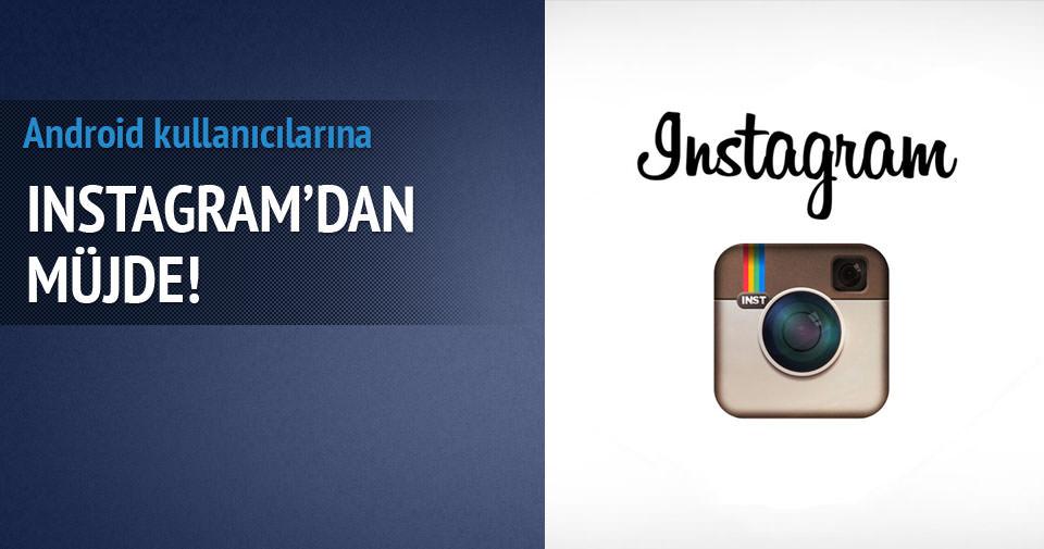 Instagram'dan Android kullanıcılarına müjde