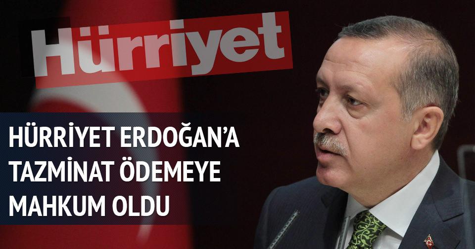 Hürriyet gazetesi Cumhurbaşkanı Erdoğan'a tazminat ödeyecek