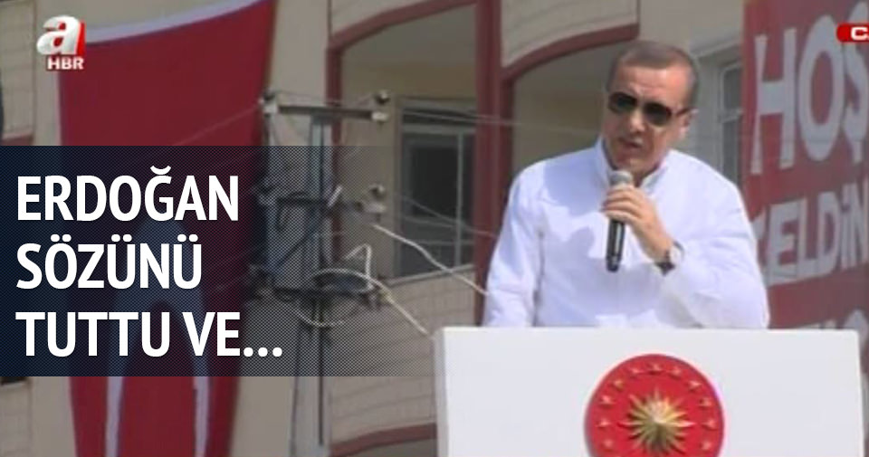 Erdoğan sözünü tuttu ve Sincik'e gitti