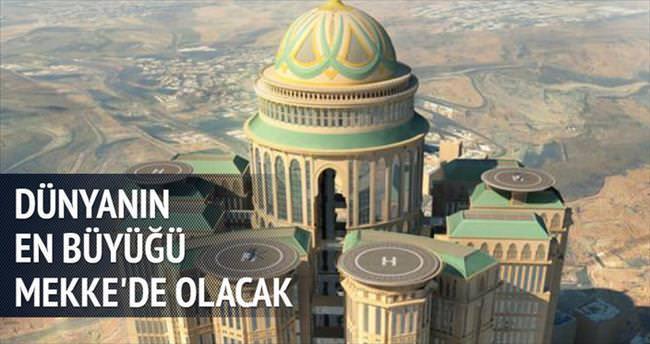 En büyük otel, Mekke'ye inşa edilecek