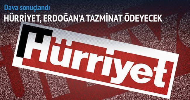 Hürriyet Erdoğan'a, 20 bin lira tazminat ödeyecek