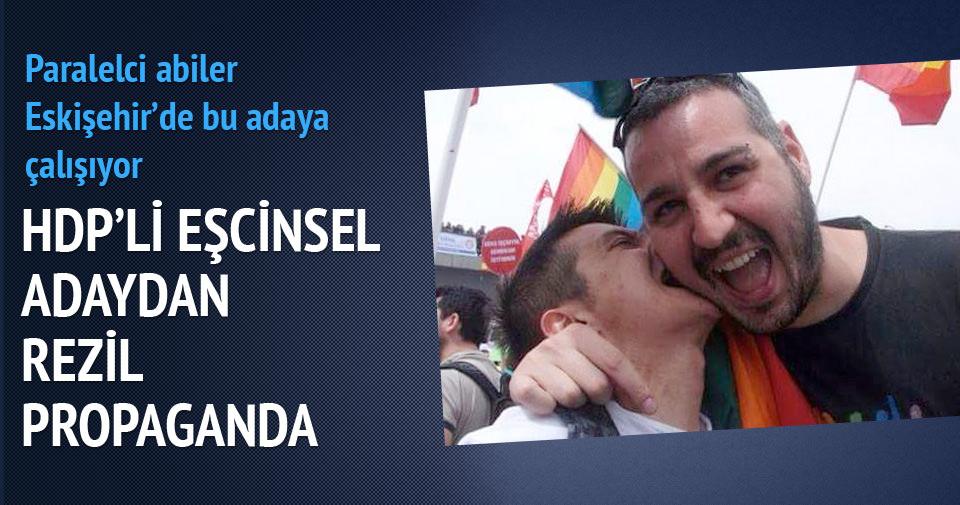 HDP'li eşcinsel adaydan rezil propaganda!