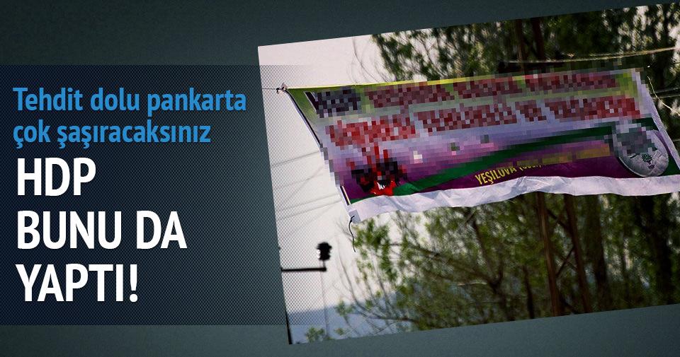 Van Erciş'te HDP'nin tehdit içerikli pankartına tepki