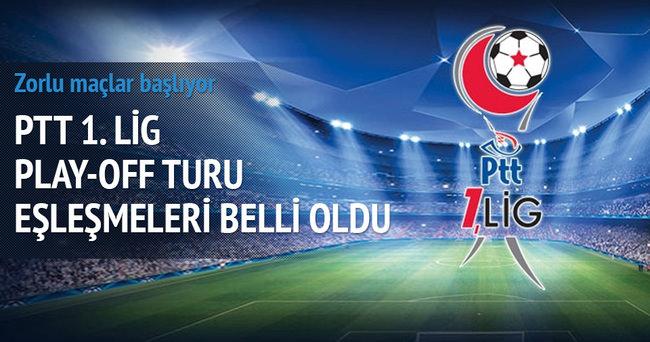 PTT 1. Lig'de Play-Off eşleşmeleri