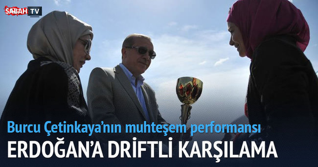 Cumhurbaşkanı Erdoğan'a driftli karşılama