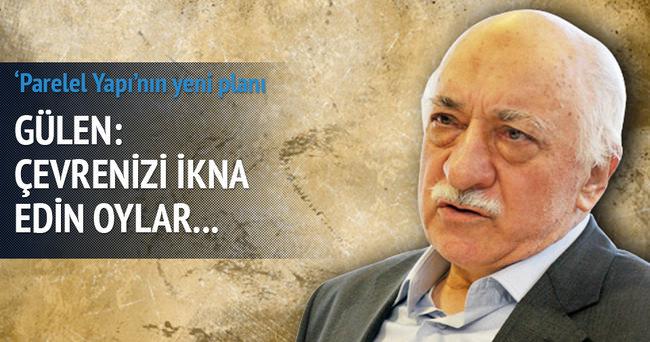 Gülen: HDP'ye oy verilecek, çevrenizi ikna edin