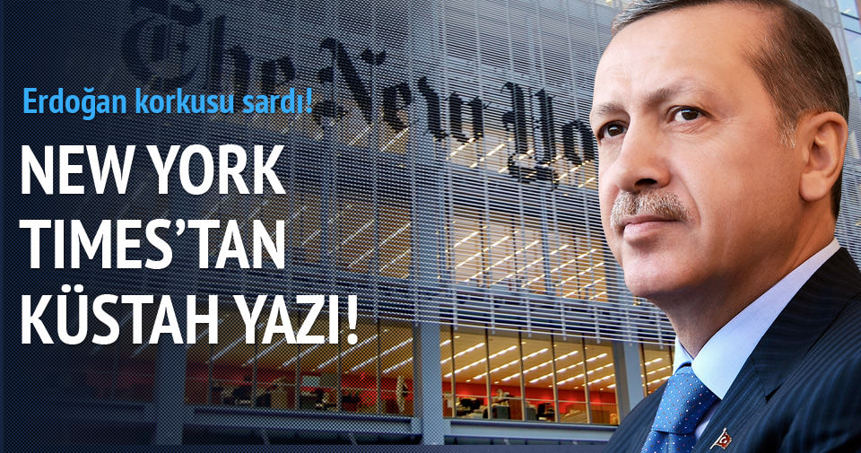 New York Times'tan küstah yazı