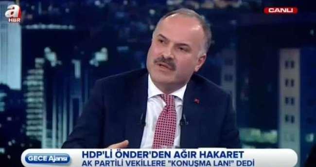 Gedikli: Önder'in üslubu, yaklaşımı, niyeti bozuk