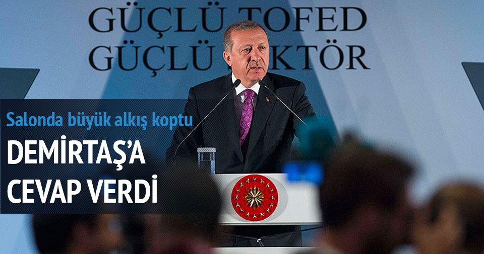 Erdoğan Demirtaş'a cevap verdi