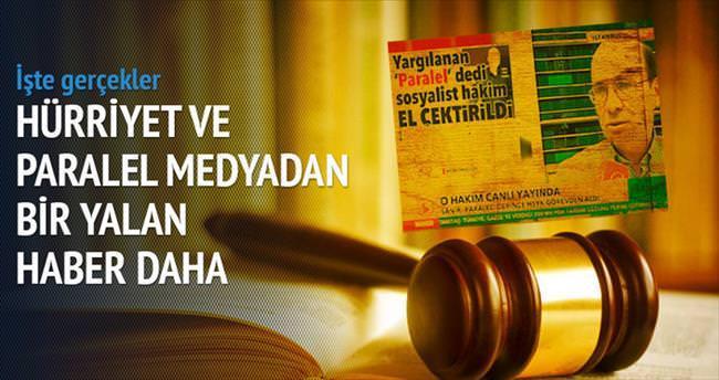 'Sosyalist hâkime Paralel cezası' fos çıktı