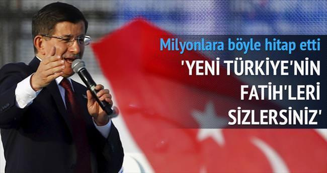 Yeni Türkiye'nin Fatih'leri sizlersiniz