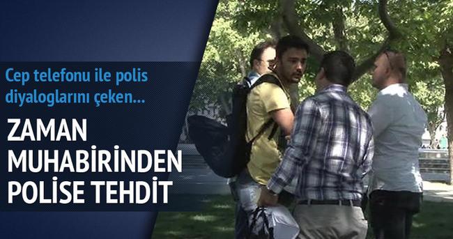 Zaman muhabiri polisi provoke etti