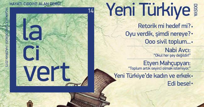 Lacivert 'Yeni Türkiye' sayısıyla çıktı!