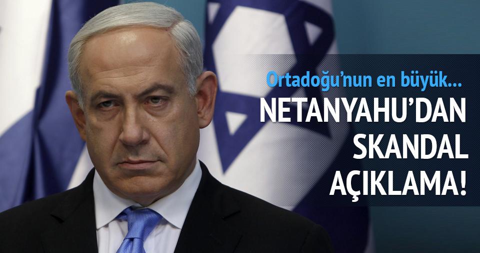 Netanyahu'dan skandal açıklama: Ortadoğu'nun...