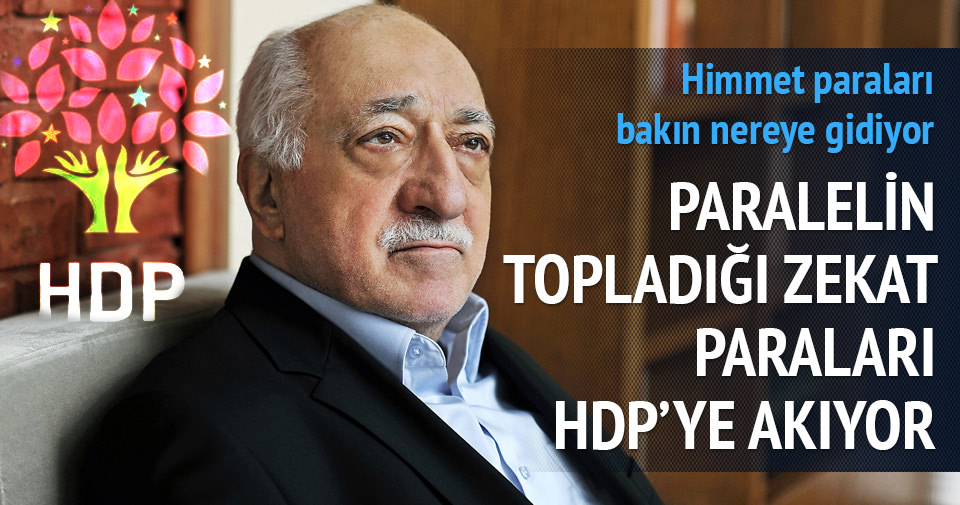 Paralel himmet paralarını HDP'ye akıtıyor