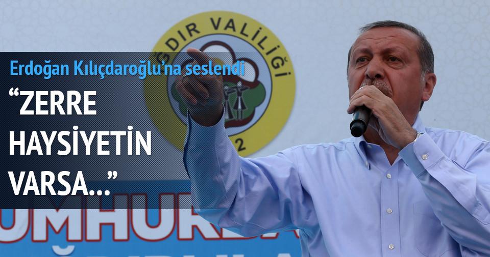 Erdoğan: Eğer haysiyetin varsa...