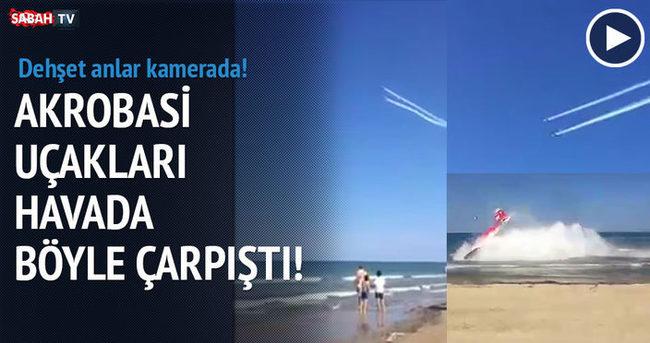 Uçaklar havada çarpıştı!