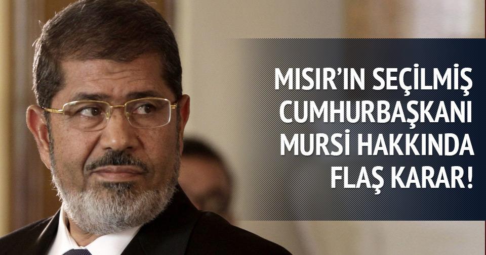 Mursi'nin idam cezasıyla ilgili flaş karar