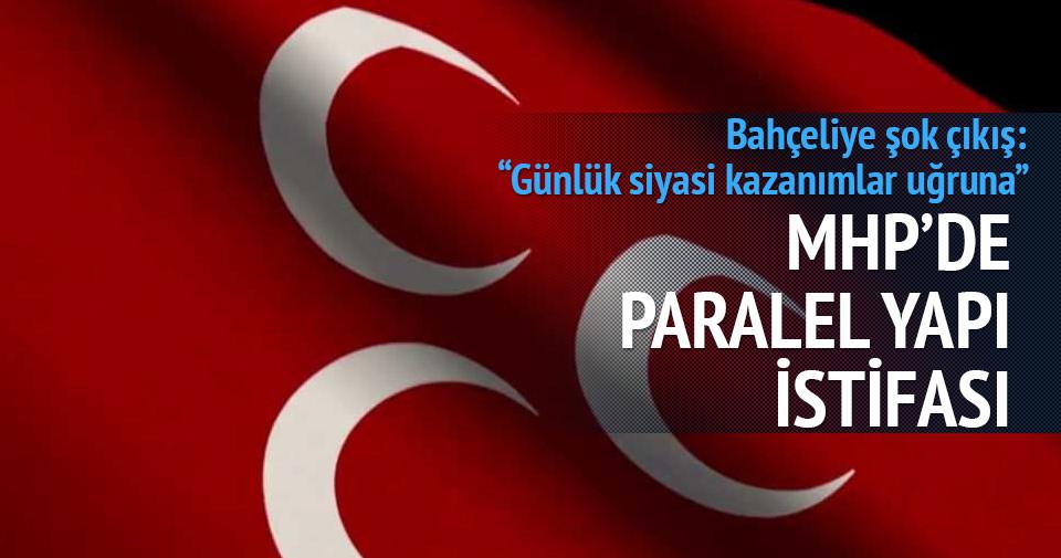 MHP'de paralel yapı istifası