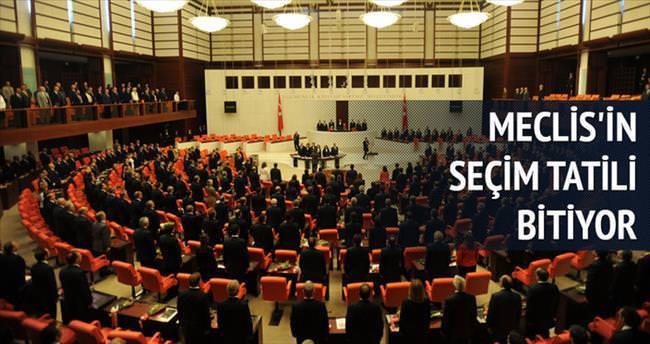 Meclis'in iki aylık seçim tatili bitiyor