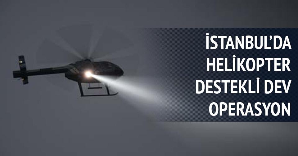 İstanbul'da terör örgütü operasyonu!