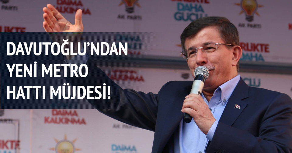 Davutoğlu'ndan İstanbullulara yeni metro müjdesi