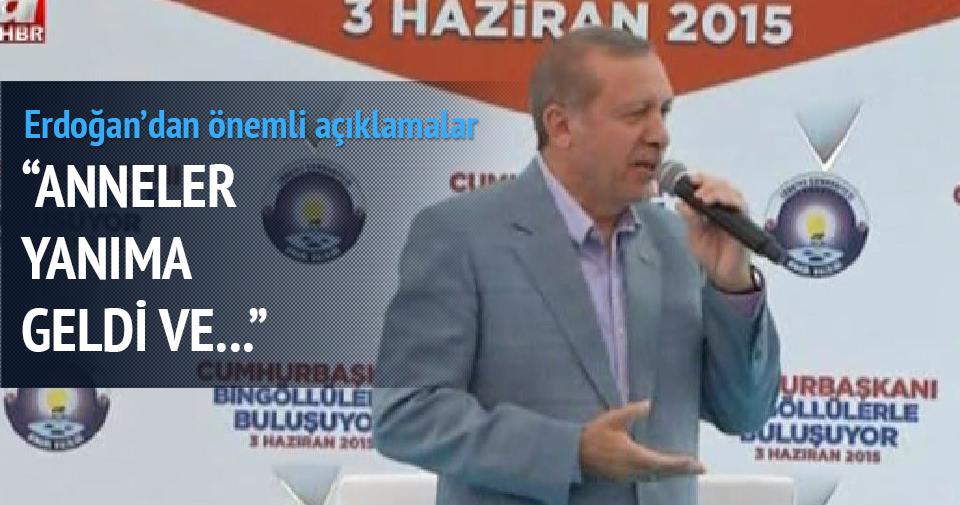 Erdoğan: O anneleri günlerce ağlattılar