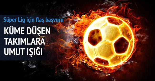 Düşen takımlara umut doğdu! Süper Lig için flaş başvuru